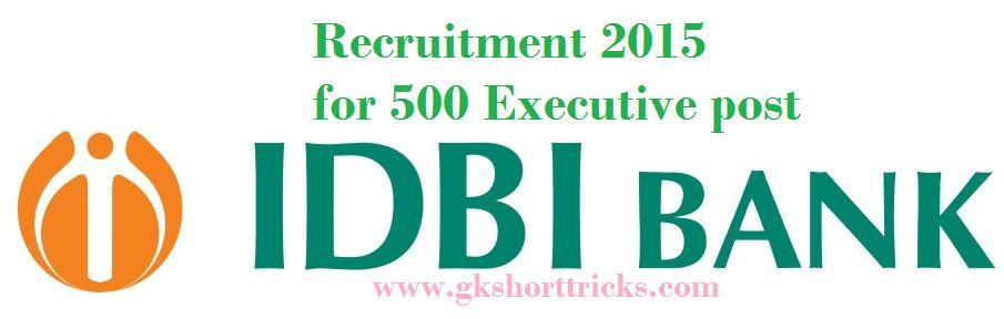 RECRUITMENT OF EXECUTIVE POST IN IDBI BANK